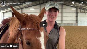 Horse Wont Ride Forward